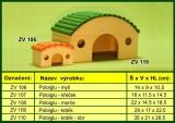 Domek pro hlodavce, poloiglů